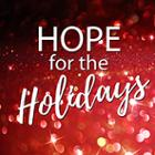 "There is Still ""Hope for the Holidays"""